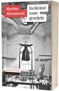 Incalcand toate granitele. Memoir