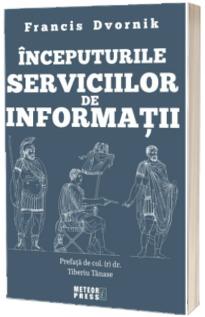 Inceputurile serviciilor de informatii