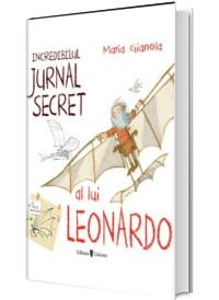 Incredibilul jurnal secret al lui Leonardo