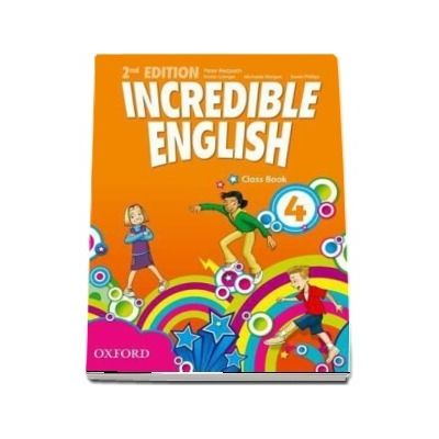 Incredible English 4. Class Book, 2nd edition