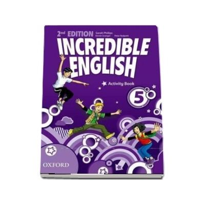 Incredible English 5. Activity Book, Second Edition