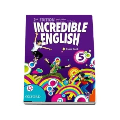 Incredible English: 5. Class Book, Second Edition