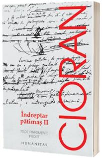 Indreptar patimas II - 70 de fragmente inedite