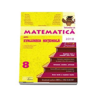 Indrumator de Matematica pentru Evaluarea Nationala 2018, clasa a VIII-a
