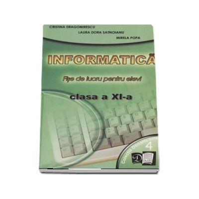 Informatica. Fise de lucru pentru elevi clasa a XI-a. Profilul Matematica - Informatica, Varianta Pascal (4)