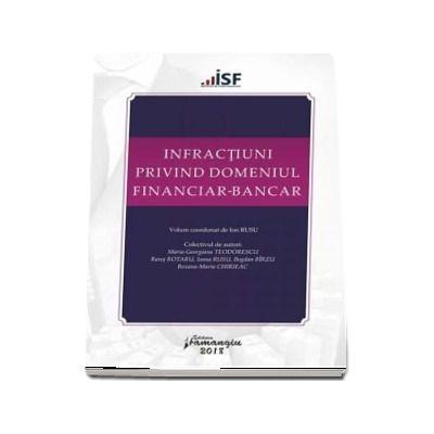Infractiuni privind domeniul financiar-bancar