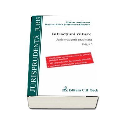 Infractiuni rutiere. Jurisprudenta rezumata. Editia 2 - Marius Andreescu