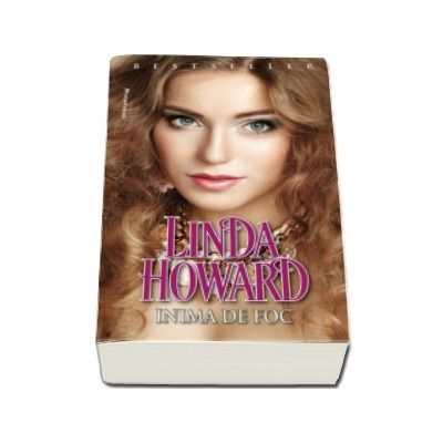 Inima de foc - Linda Howard