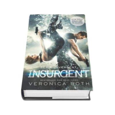 Insurgent - Al doilea volum din trilogia DIVERGENT