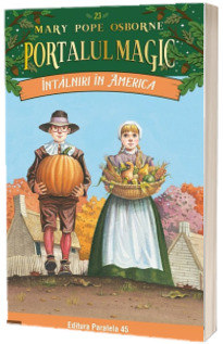 Intalniri in America. Portalul Magic nr. 23