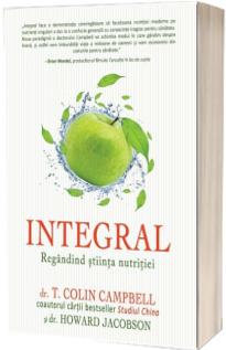 Integral. Regandind stiinta nutritiei