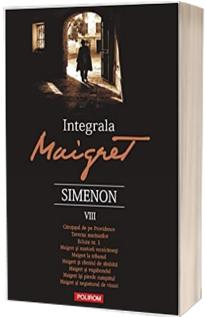 Integrala Maigret. Volumul VIII (Georges Simenon)