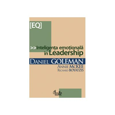 Inteligenta emotionala in Leadership (editie noua)