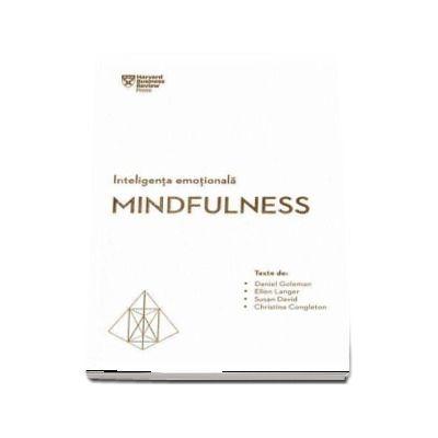 Inteligenta emotionala. Mindfulness