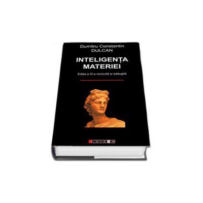 Inteligenta materiei (Editia a III-a, revizuita si adaugita)