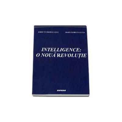 Intelligence - O noua revolutie