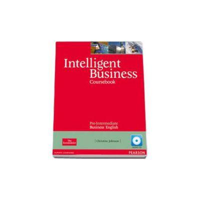 Intelligent Business Pre-Intermediate Coursebook with Audio-CD - Christine Johnson