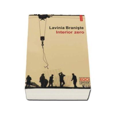 Interior zero - Lavinia Braniste