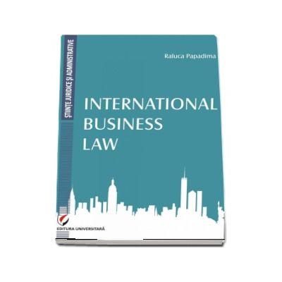 International Business Law - Raluca Papadima