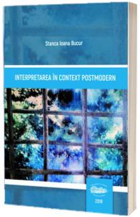 Interpretarea in context postmodern