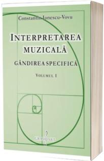 Interpretarea muzicala. Set 2 volume