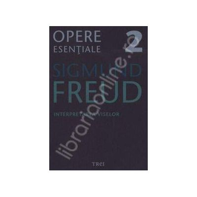 Interpretarea viselor - Sigmund Freud, Volumul 2