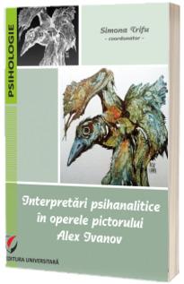 Interpretari psihanalitice in operele pictorului Alex Ivanov