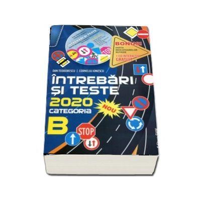 Intrebari si teste 2020, categoria B. Pentru obtinerea permisului de conducere auto