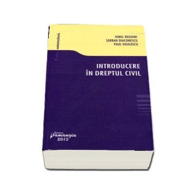 Introducere in dreptul civil (Editie 2013)
