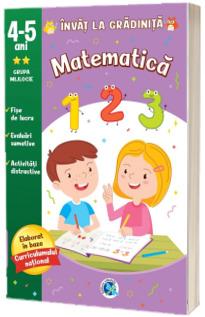 Invat la gradi. Matematica 4-5 ani, grupa mijlocie