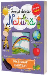 Invata despre natura-Dictionar ilustrat rom-eng