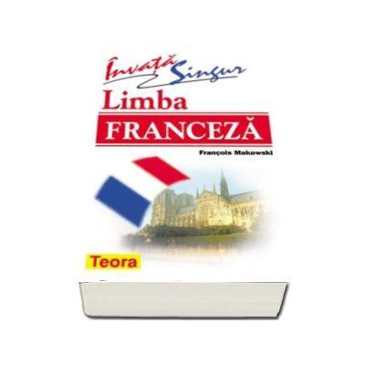 Invata singur Limba Franceza - Francois Makowski