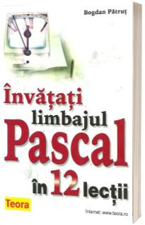 Invatati limbajul Pascal in 12 lectii