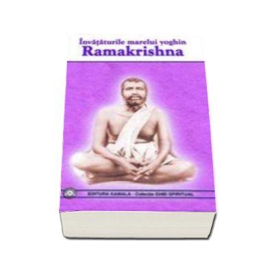 Invataturile marelui yoghin Ramakrishna