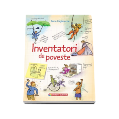 Inventatori de poveste - Anna Claybourne