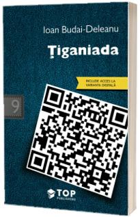 Ioan Budai-Deleanu - Tiganiada (Include acces la varianta digitala)