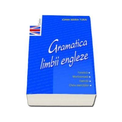 Ioana Maria Turai, Gramatica Limbii Engleze