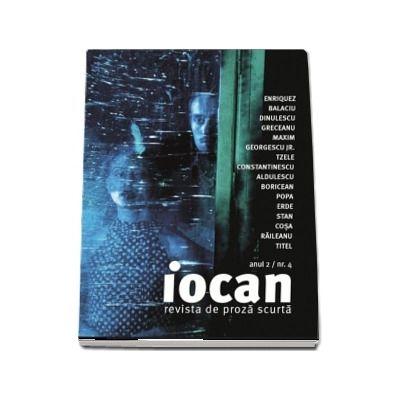 Iocan. Revista de proza scurta, anul II, numarul 4