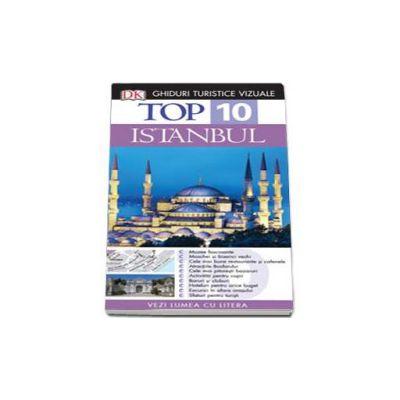 Istanbul. Ghid turistic vizual - Top 10