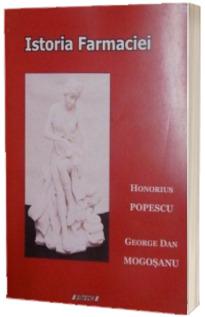 Istoria Farmaciei - Honorius Popescu