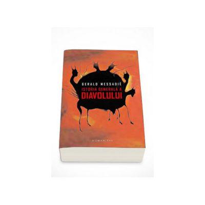 Istoria generala a Diavolului - Gerald Messadie