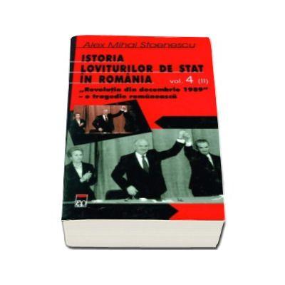 Istoria loviturilor de stat in Romania vol IV partea a II a