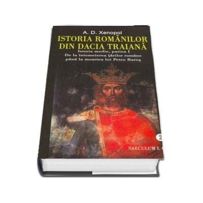 Istoria romanilor din Dacia Traiana. Volumul II