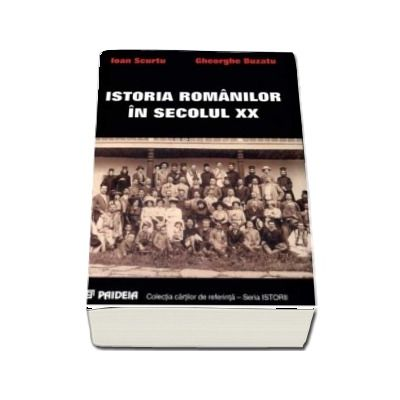 Istoria romanilor in secolul XX (1918-1948), reprint 2010