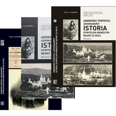 Istoria Sfintelor Manastiri Neamt si Secu. Volumele I, II, III, IV