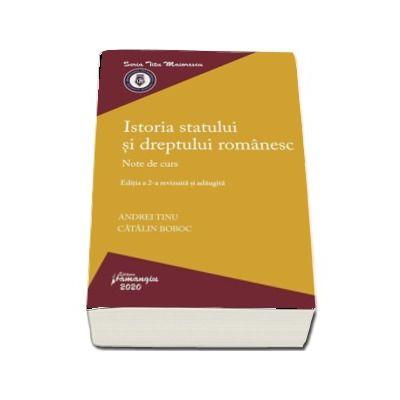 Istoria statului si dreptului romanesc. Editia a 2-a