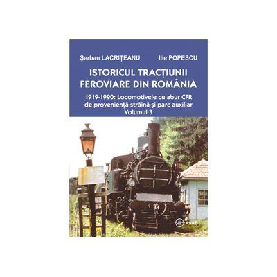Istoricul tractiunii feroviare din Romania - 1919-1990: Locomotivele cu abur CFR de provenienta straina si parc auxiliar