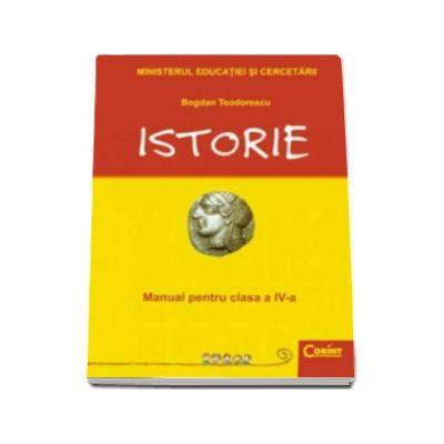ISTORIE  - Manual pentru clasa a IV-a -Teodorescu