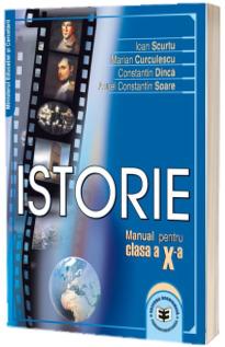 Istorie. Manual pentru clasa a X-a (Ioan Scurtu)