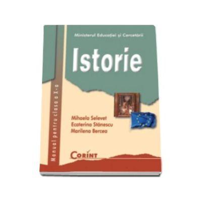 ISTORIE - Manual pentru clasa a X-a (Mihaela Selevet)